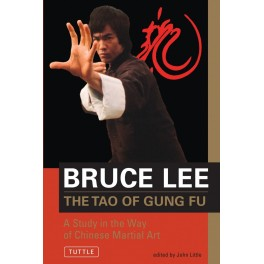 Bruce Lee: The Tao Of Kung Fu