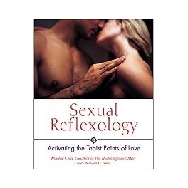 Sexual Reflexology Activating the Taoist Points of Love By author)Mantak Chia