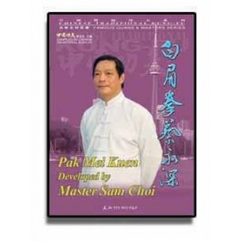 Pak Mei Kuen Developed by Master Sam Choi (Chinese and English)