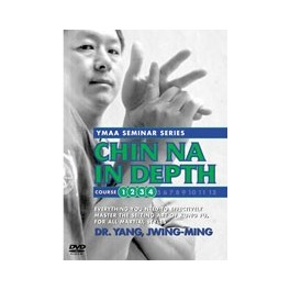 Chin Na In Depth Courses 1 - 4  By Yang Jwing Ming
